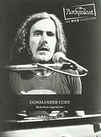 Rockpalast : Blues Rock Legends /Vol.1 [DVD]: Amazon.es: Commander Cody, Commander Cody: Cine y Series TV
