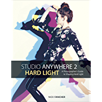 Studio Anywhere 2: Hard Light: A Photographer's Guide to Shaping Hard Light book cover