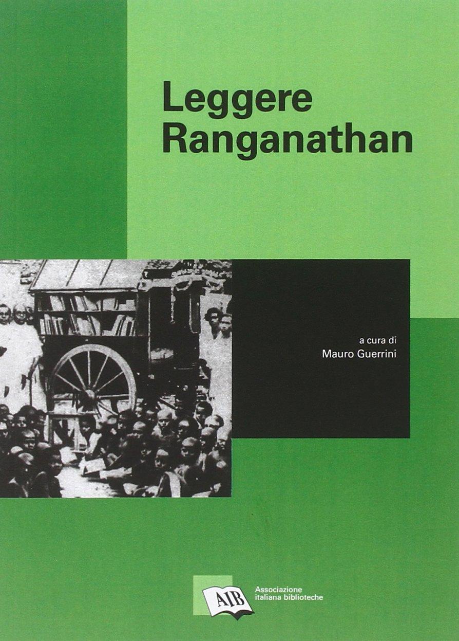 Leggere Ranganathan Copertina flessibile – 31 lug 2011 M. Guerrini AIB 8878122106