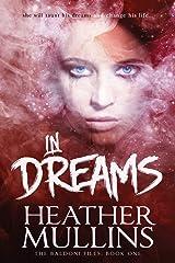 In Dreams (The Baldoni Files) Paperback