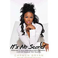 It's No Secret: From Nas to Jay-Z, from Seduction to Scandal--a Hip-Hop Helen of Troy Tells All book cover