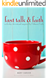 Fast Talk & Faith: A 22-Day Devotional Inspired by Gilmore Girls (English Edition)