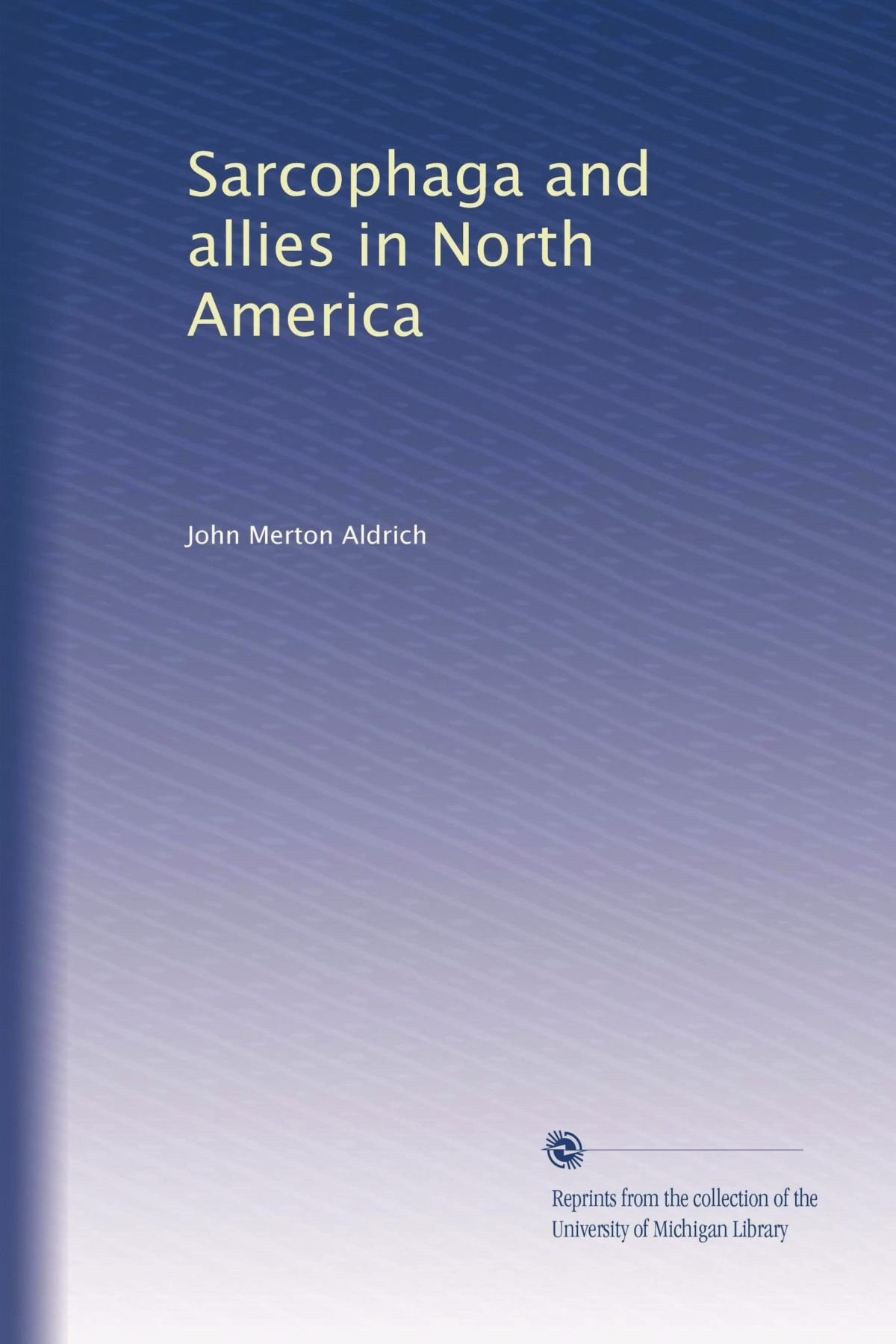 Sarcophaga and allies in North America pdf