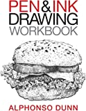 Pen and Ink Drawing Workbook: Volume 2