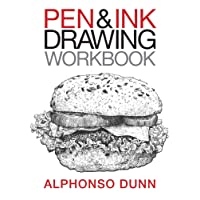 Pen and Ink Drawing Workbook