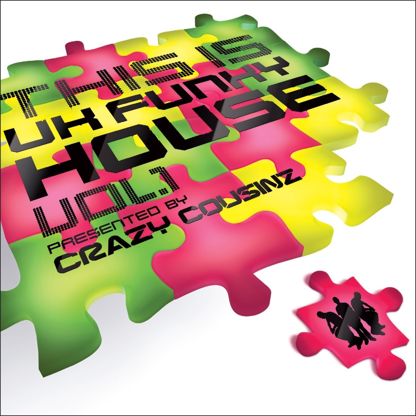 This Is UK Funky House - Presented By Crazy Cousinz (Vol 1)