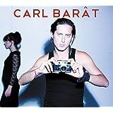 Carl Barat [Import allemand]