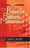 Complete Guide to Predictive and Predictive Maintenance