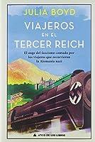 Viajeros En El Tercer Reich: El Auge Del Fascismo