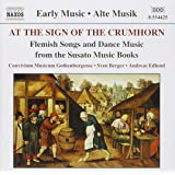 At the Sign of the Crumhorn [Early Music]
