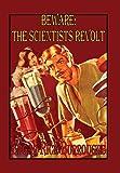 Beware! the Scientists Revolt