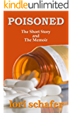 Poisoned: The Short Story and The Memoir