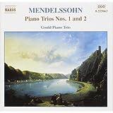 Mendelssohn - Trios avec piano nos 1et 2