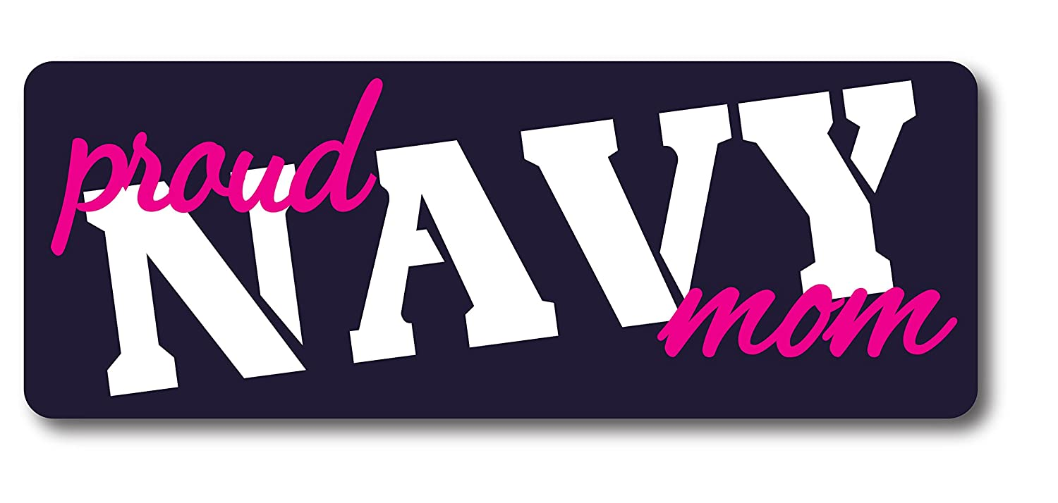 Proud Navy Mom Magnet Decal Perfect for Car or Truck 3x8 Magnet Me Up 38-69