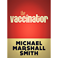 The Vaccinator