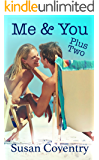 Me & You Plus Two