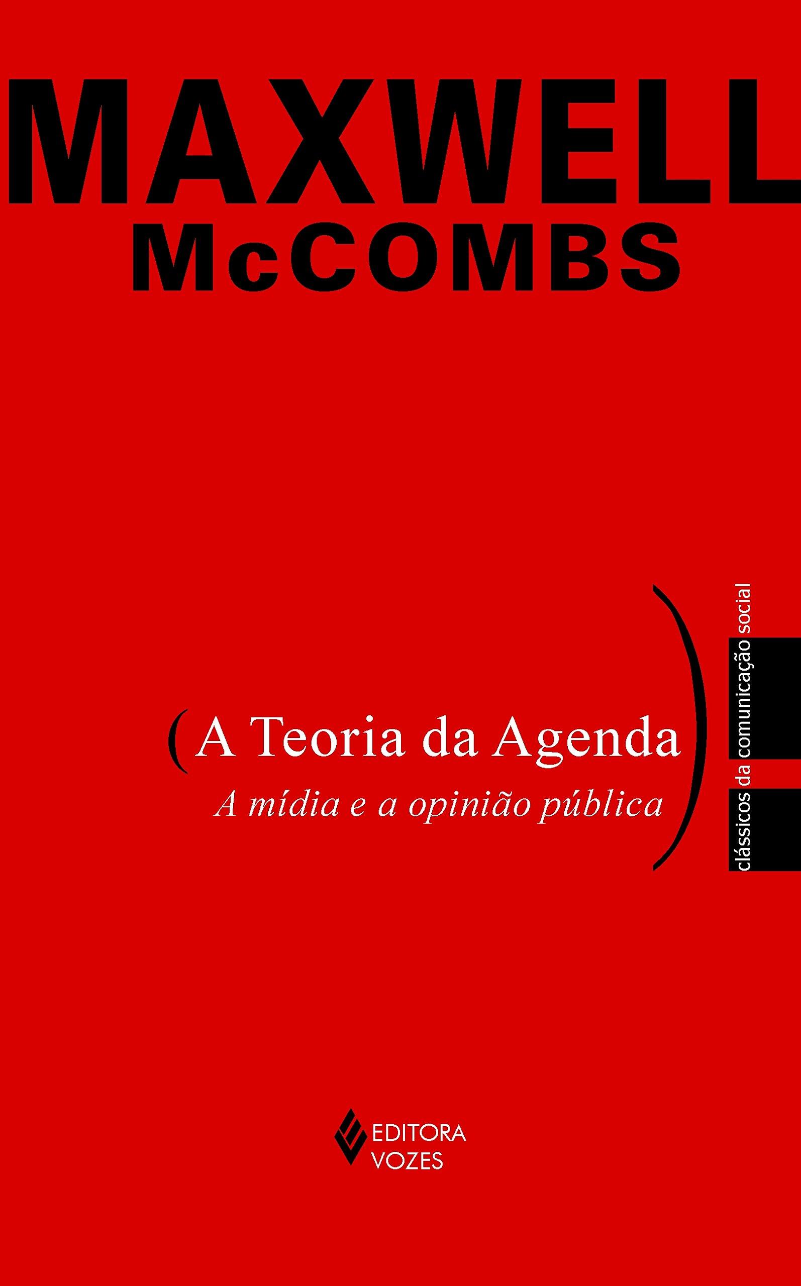 A teoria da agenda: a mídia e a opinião pública: Amazon.es ...