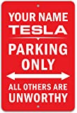 Funny HAHA USA Tesla Parking Only Unworthy Personalized Parking Sign - Aluminum 8 x 12