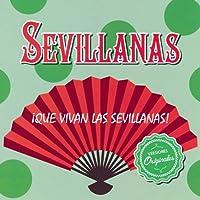 ¡Que Vivan Las Sevillanas!