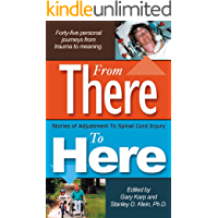 From There To Here: Stories of Adjustment to Spinal Cord Injury