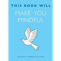 This Book Will Make You Mindful (This Book Will...) (English Edition)