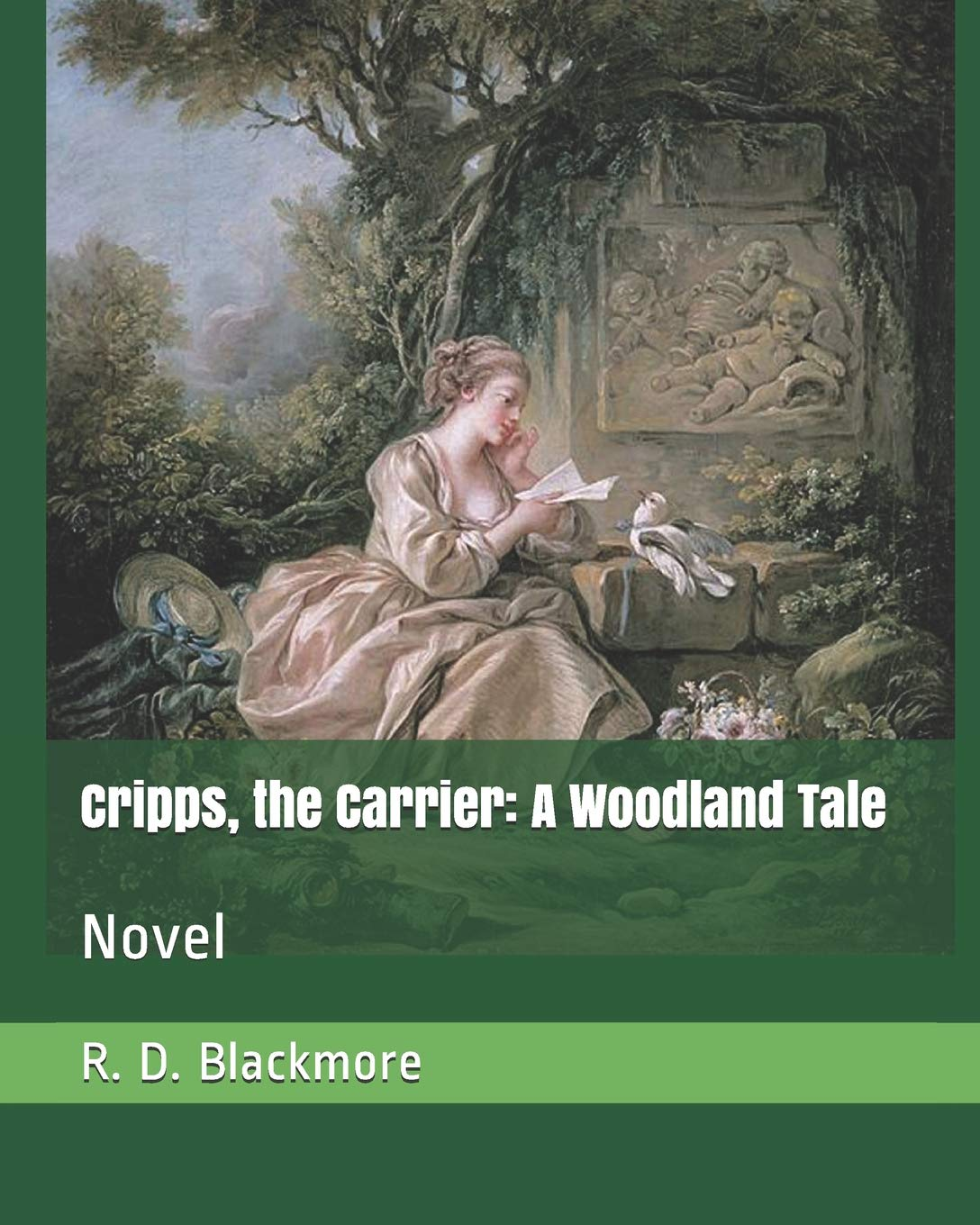 Cripps, The Carrier : A Woodland Tale