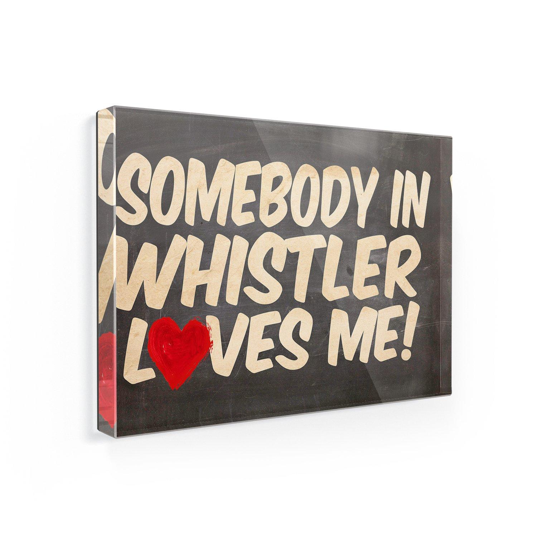 冷蔵庫マグネットSomebody in Whistler Loves me , British Columbia – Neonblond   B00HEQLCTQ