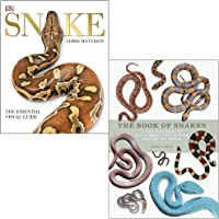 Snake: The Essential Visual Guide By Chris Mattison & The Book of Snakes: A life-size guide to six hundred species from…