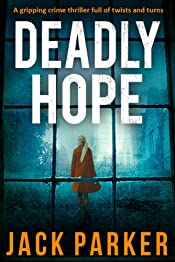 DEADLY HOPE a gripping detective mystery full of twists and turns