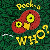Peek-A Who? (Lift the Flap Books, Interactive Books for Kids, Interactive Read Aloud...