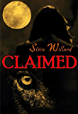 Claimed (The Wolven Series Book 1)