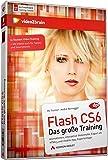 Flash CS6 - das große Training - Video-Training