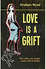 Love is a Grift: and other tales of desperation Paperback