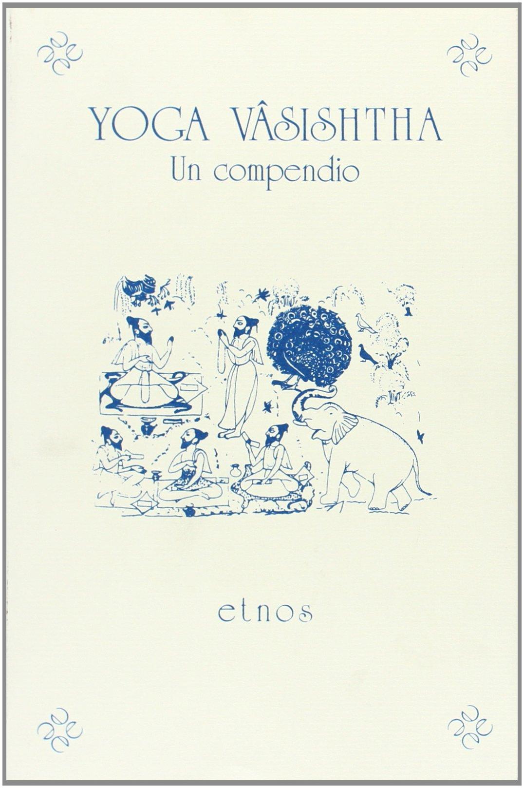 Yoga vâsishtha : un compendio: Amazon.es: Libros