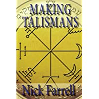 Making Talismans: Creating Living Magical Tools for Change and Transformation