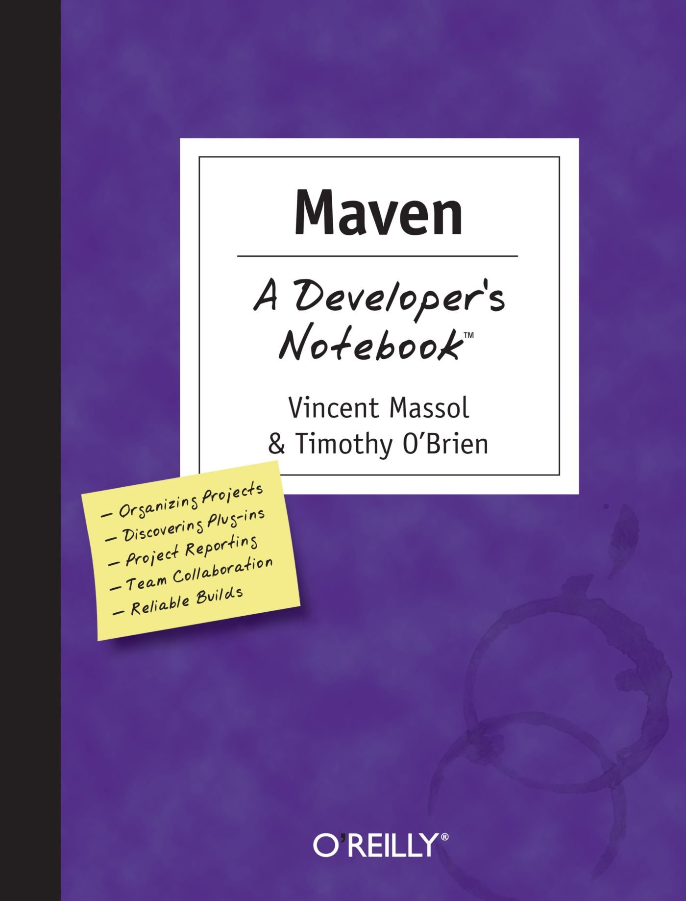 Maven: A Developer's Notebook