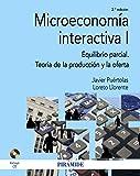 Microeconomía interactiva I: Equilibrio parcial. Teoría de la producción y la oferta (Economía Y Empresa)