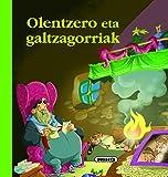 Olentzero eta galtzagorriak (Euskal ipuinak)