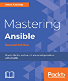 Mastering Ansible - Second Edition