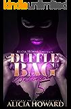 Duffle Bag Bitches 5