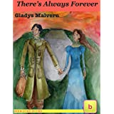 There's Always Forever (Historical Fiction for Teens: Illustrated Edition)
