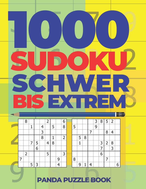 1000 Sudoku Schwer Bis Extrem: Logikspiele Für Erwachsene