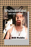 WulfsSchädel: And Other