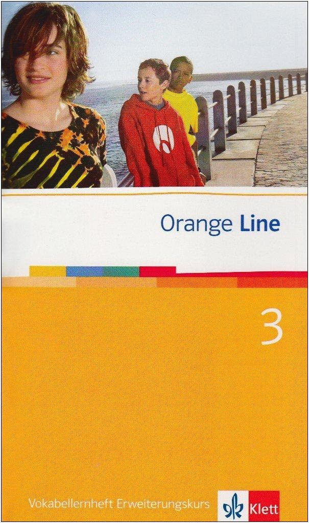 Orange Line / Vokabellernheft Teil 3 (3. Lernjahr) Erweiterungskurs