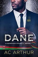 Dane: The Donovan Dynasty Book #1 Kindle Edition