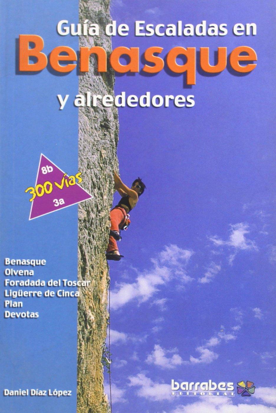 Guia de escalada en benasque y alrededores: Amazon.es: Diaz ...