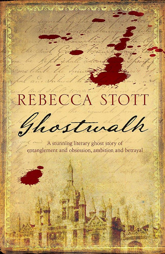 Ghostwalk: Amazon.co.uk: Stott, Rebecca: 9780753823576: Books