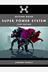 Super Power System: Setting Guide Kindle Edition