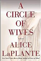 A Circle of Wives: A Novel Kindle Edition