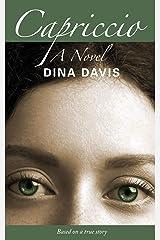 Capriccio: A Novel Kindle Edition